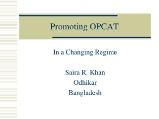 Promoting OPCAT