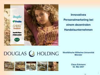 Innovatives Personalmarketing bei einem dezentralen  Handelsunternehmen