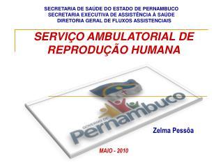 SERVIÇO AMBULATORIAL DE REPRODUÇÃO HUMANA