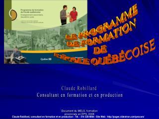 Claude Robillard  Consultant en formation et en production