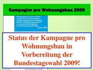 Kampagne pro Wohnungsbau 2009