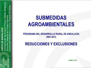 JUNTA DE ANDALUCIA Consejería de Agricultura, Pesca y Medio Ambiente