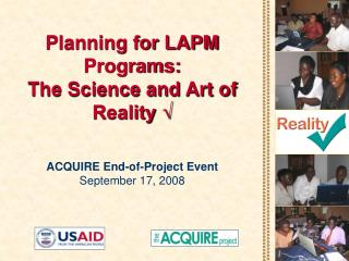 Planning for LAPM Programs:  The Science and Art of Reality √