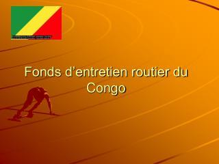 Fonds d'entretien routier du Congo