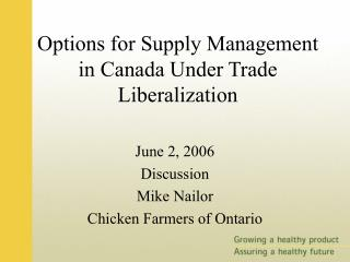 Options for Supply Management in Canada Under Trade Liberalization