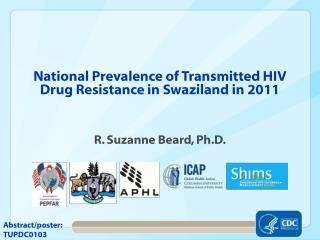 National Prevalence of Transmitted HIV Drug Resistance in Swaziland in 2011