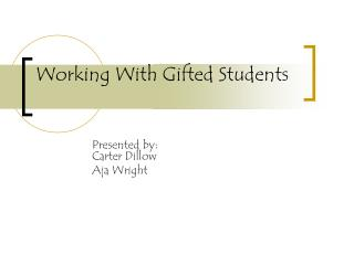 Working With Gifted Students