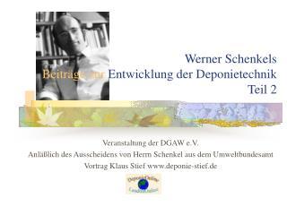 Werner Schenkels  Beitr�ge zur  Entwicklung der Deponietechnik Teil 2