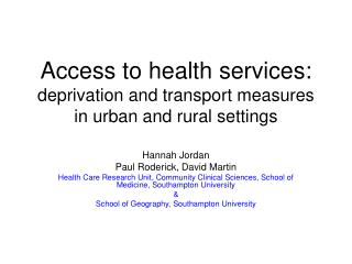 Access to health services: deprivation and transport measures in urban and rural settings