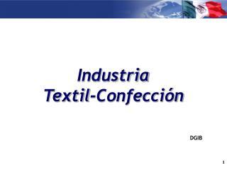 Industria Textil-Confecci�n