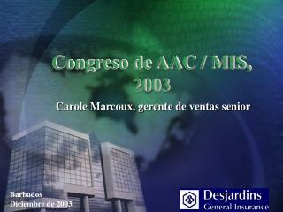 Congreso de AAC / MIS, 2003