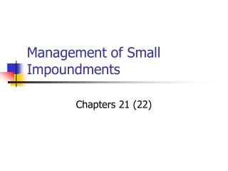 Management of Small Impoundments