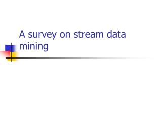 A survey on stream data mining