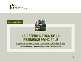 LA DETERMINATION DE LA RESIDENCE PRINCIPALE