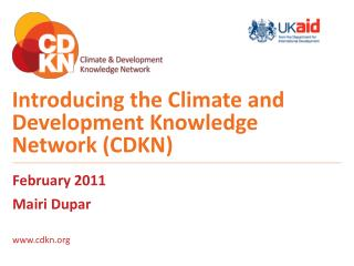 Introducing the Climate and Development Knowledge Network (CDKN)