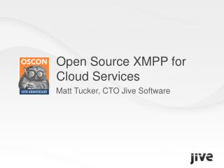 Open Source XMPP for  Cloud Services