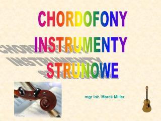 CHORDOFONY INSTRUMENTY  STRUNOWE