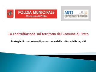 La contraffazione sul territorio del Comune di Prato