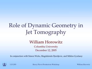 Role of Dynamic Geometry in Jet Tomography