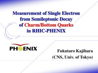 Measurement of Single Electron from Semileptonic Decay  of  Charm/Bottom Quarks in RHIC-PHENIX