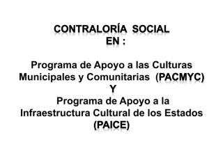 CONTRALORÍA  SOCIAL     en :