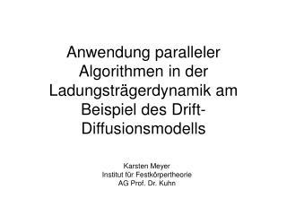 Karsten Meyer Institut für Festkörpertheorie AG Prof. Dr. Kuhn