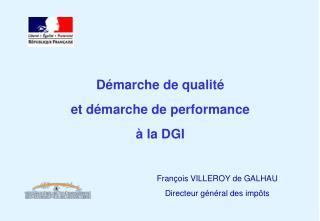 D�marche de qualit� et d�marche de performance  � la DGI