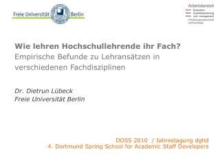Dr. Dietrun Lübeck Freie Universität Berlin