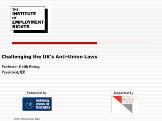 Challenging the UK's Anti-Union Laws