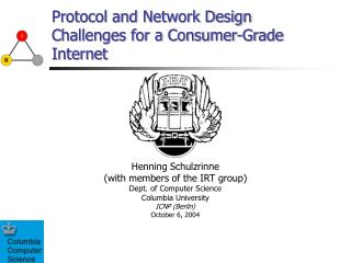 Protocol and Network Design Challenges for a Consumer-Grade Internet