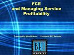 FCE and Managing Service Profitability