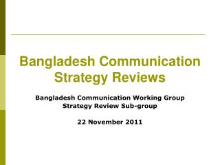 Bangladesh Communication Strategy Reviews