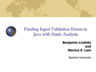 Finding Input Validation Errors in Java with Static Analysis