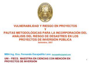 MBA Ing. Eco. Fernando Escajadillo Lara   fescajadillo@gmail