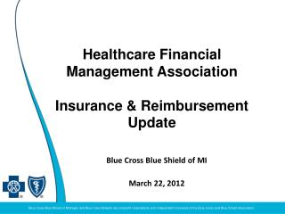 Healthcare Financial Management Association  Insurance & Reimbursement Update
