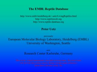 The EMBL Reptile Database embl-heidelberg.de/~uetz/LivingReptiles.html