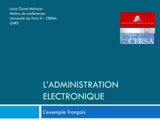L'ADMINISTRATION ELECTRONIQUE
