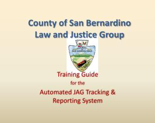 County of San Bernardino Law and Justice Group
