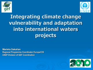 Integrating climate change vulnerability and adaptation into international waters projects