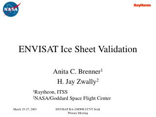 ENVISAT Ice Sheet Validation