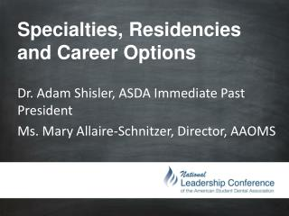 Specialties, Residencies and Career Options