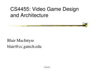 CS4455: Video Game Design and Architecture