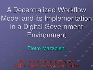 A Decentralized Workflow Model and its Implementation in a Digital Government Environment