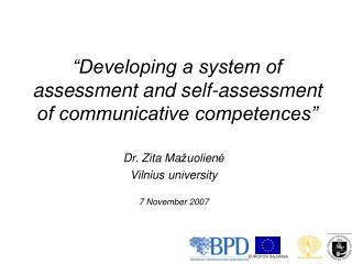 Developing a system of assessment and self-assessment of communicative competences
