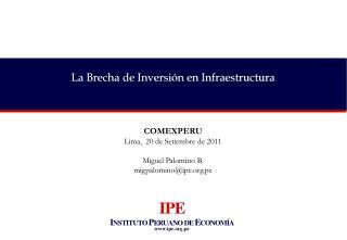 La Brecha de Inversión en Infraestructura