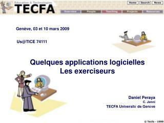Us@TICE 74111 Quelques applications logicielles Les exerciseurs