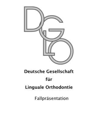 Deutsche Gesellschaft für Linguale Orthodontie