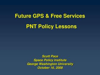 Scott Pace Space Policy Institute George Washington University October 16, 2008
