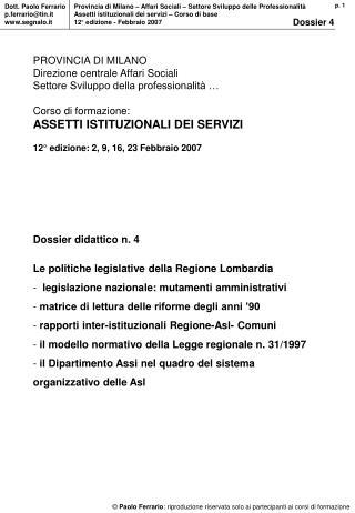 Dossier didattico n. 4 Le politiche legislative della Regione Lombardia