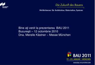 BAU 2011: Povestea de succes a BAU continu ă